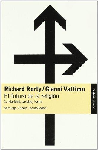 9788449318368: 165: El futuro de la religion/The Future of Religion (Paidos Studio / Paidos Study) (Spanish Edition)