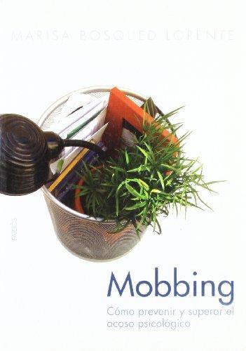 9788449318382: 231: Mobbing: Cómo prevenir y superar el acoso psicológico (Divulgación-Autoayuda)