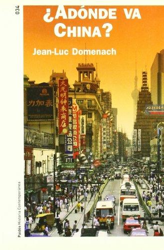 Adonde Va China?/The Future of China: Vol 34: Domenach, Jean-Luc