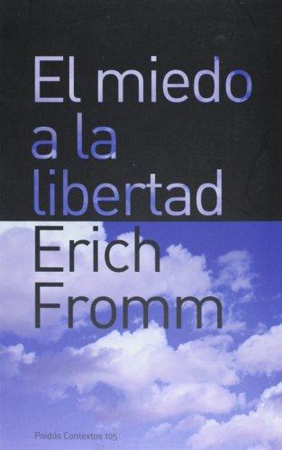 9788449318429: Miedo a la libertad, el (Contextos)