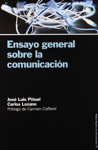 Ensayo general sobre la comunicación: Carlos Lozano José