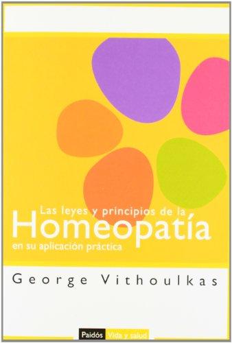 9788449318559: Las leyes y principios de la homeopatía en su aplicación práctica (Vida y Salud)