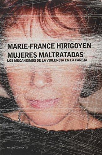 9788449318689: Mujeres maltratadas: Los mecanismos de la violencia en la pareja (Contextos)