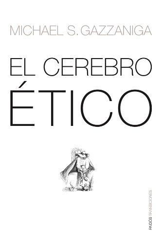9788449318856: El Cerebro Etico/ The Ethical Brain (paidos transiciones) (Spanish Edition)