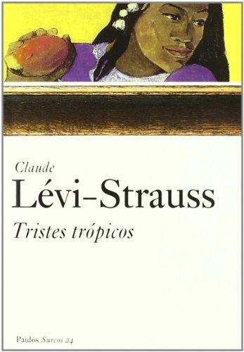 9788449318870: Tristes tropicos/ The Sad Tropics