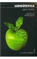 Linguistica Para Todos / Introducing Linguistics (Spanish: Trask, R. L.,