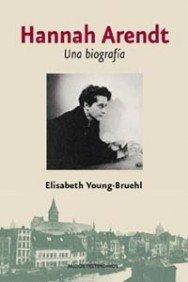 HANNAH ARENDT , una biografia: elisabeth young-bruehl