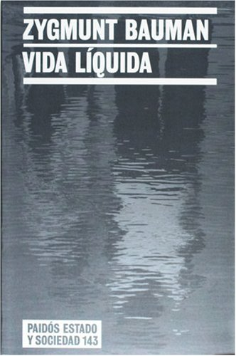 9788449319365: Vida liquida (Estadi Y Sociedad / State and Society) (Spanish Edition)