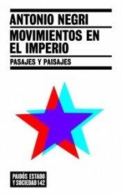 9788449319433: Movimientos en el imperio: Pasajes y paisajes (Estado y Sociedad)