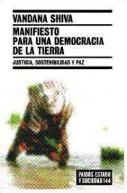 9788449319464: Manifiesto para una democracia de la tierra: Justicia, sostenibilidad y paz (Estado y Sociedad)
