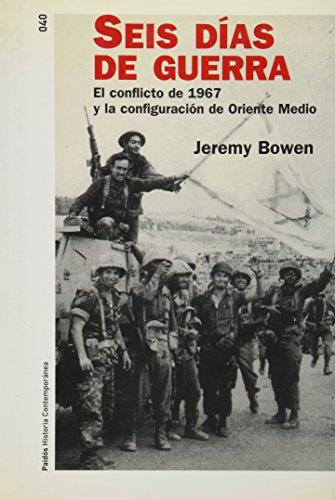 9788449319563: Seis dias de Guerra (Historia Contemporanea)