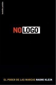 9788449319570: No logo: El poder de las marcas (LIBROS DESCATALOGADOS AGRUPADOS)