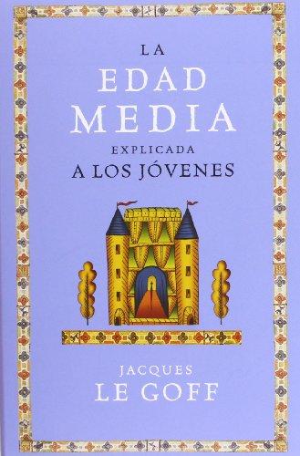 9788449319884: La Edad Media explicada a los j�venes (Or�genes)