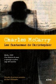 Los fantasmas de Christopher (Spanish Edition) (8449319927) by Charles McCarry
