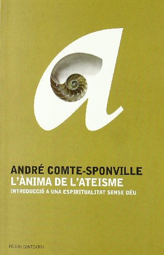 L ANIMA DE L ATEISME - Comte-Sponville, Andre