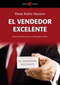 9788449320125: El vendedor excelente/The Outstanding Salesperson: Manual de tecnicas de venta para el exito (Spanish Edition)
