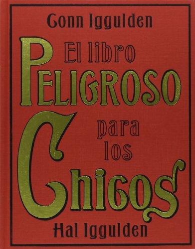 9788449320248: El libro peligroso para los chicos (Libros Singulares)