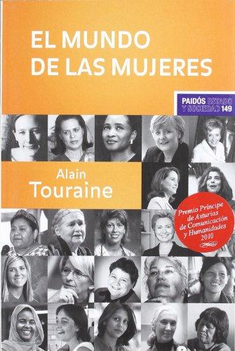 El mundo de las mujeres: Touraine, Alain, Furió Sancho, María José tr.