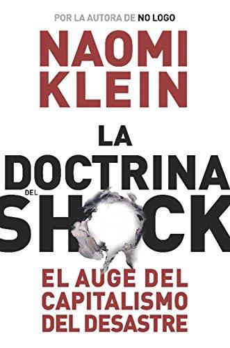 9788449320415: La doctrina del shock: El auge del capitalismo del desastre (Estado y Sociedad)