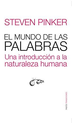 9788449320538: El mundo de las palabras/ The Stuff of Thought: Una introduccion a la naturaleza humana/ An Introduction to Human Nature (Spanish Edition)