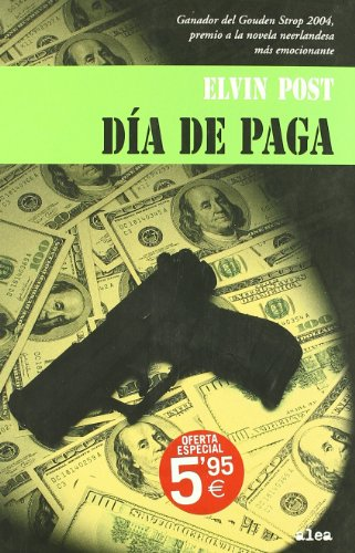 9788449320613: Dia de paga/ Green Friday (Spanish Edition)