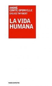 9788449320675: La vida humana/ The Human Life (Spanish Edition)