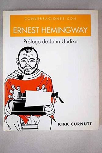 Conversaciones con Ernest Hemingway/ Coffee with Hemingway: Curnutt, Kirk