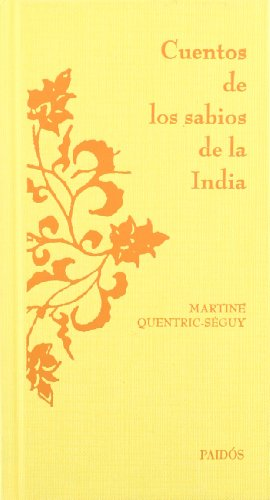 9788449320729: Cuentos de los sabios de la India/ Stories of India's Wise People (Orientalia) (Spanish Edition)
