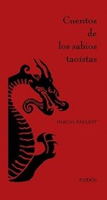 9788449320736: Cuentos de los sabios taoistas/ Stories of the Wise of Taoism (Orientalia) (Spanish Edition)