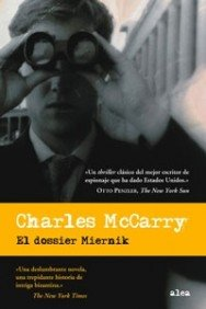 El dossier Miernik/ The Miernik Dossier (Spanish Edition) (8449320887) by Charles McCarry