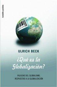 9788449320910: ¿Qué es la globalización?: Falacias del globalismo, respuestas a la globalización (Bolsillo Paidós)