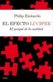 9788449320972: El efecto Lucifer/ The Lucifer Effect: El porque de la maldad/ The Reason of the Malice (Contextos) (Spanish Edition)