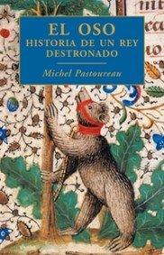 9788449321047: El oso: Historia de un rey destronado (Orígenes)