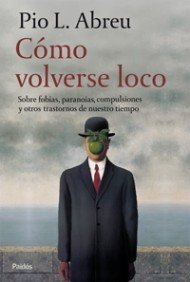 Como volverse loco/ How To Drive Yourself