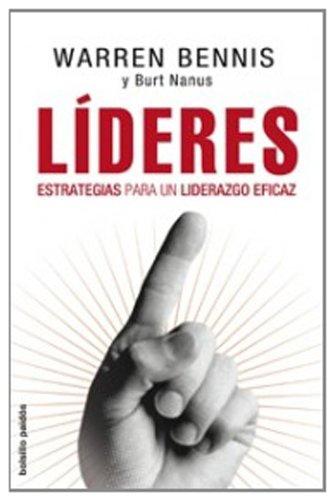 9788449321351: Lideres/ Leaders: Estartegias para un liderazgo eficaz/ Strategies for an Efficient Lidership (Bolsillo/ Pocket) (Spanish Edition)