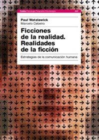 9788449321429: Ficciones de la realidad, realidades de la ficcion/ Fictions of Reality, Realities of Fiction: Estrategias de comunicacion humana/ Strategies of Human Comunication (Psicologia) (Spanish Edition)
