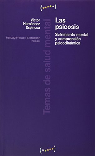 9788449321511: Las psicosis/ The Psychosis: Fundamentos psicodinamicos y concepcion clinica (Spanish Edition)