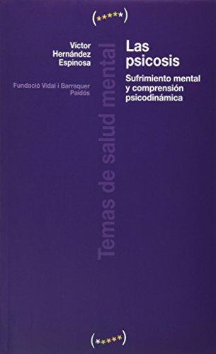 9788449321511: Psicosis, la - fundamentos psicodinamicos y Concepción clinica (Temas De Salud Mental)