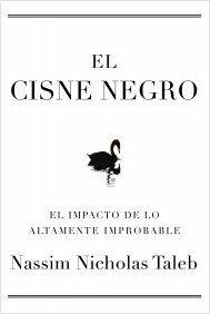 9788449321894: Cisne negro, el - el impacto de lo altamente improbable (Transiciones (paidos))