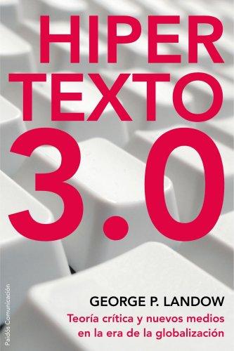 9788449322006: Hipertexto 3.0: Nueva edición revisada y ampliada (Paidos Comunicacion)