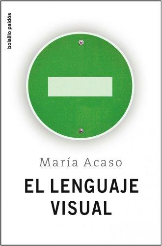 9788449322174: El lenguaje visual/ The Visual Language (Spanish Edition)