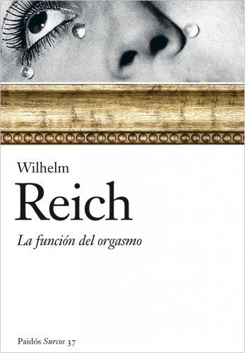 9788449322471: FUNCION DEL ORGASMO, LA (Spanish Edition)