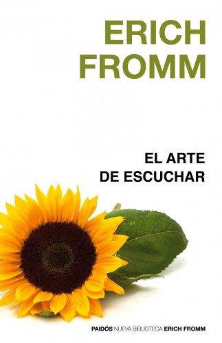 9788449322518: El arte de escuchar (Nueva Biblioteca Erich Fromm)