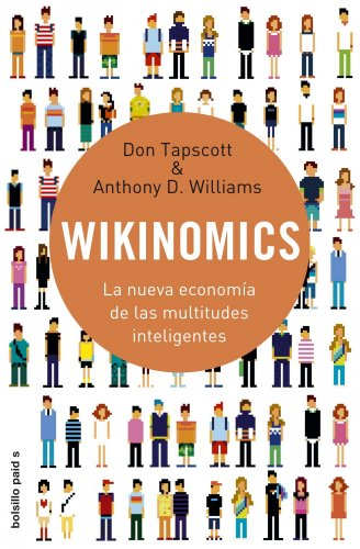 9788449322549: Wikinomics. La nueva economia de las multitudes inteligente (Spanish Edition)