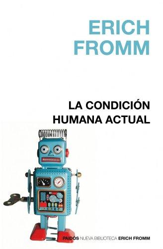 9788449322655: La condición humana actual (Nueva Biblioteca Erich Fromm)