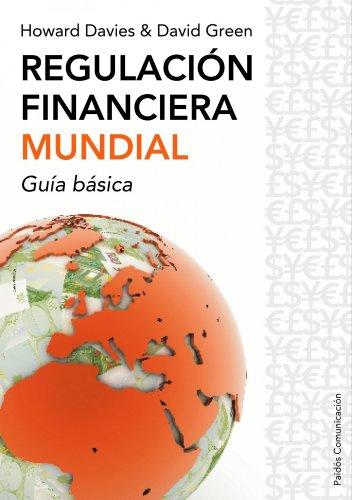 9788449322679: Regulacion Financiera Mundial: Guia Basica