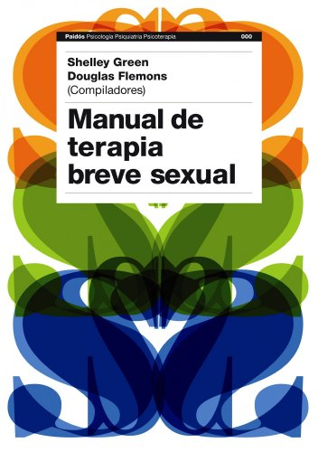 9788449323188: Manual de terapia breve sexual (Psicología Psiquiatría Psicoterapia)