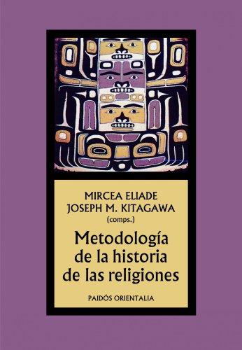 9788449323539: Metodología de la historia de las religiones (Orientalia)