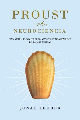 9788449323553: Proust y la neurociencia: Una visión única de ocho artistas fundamentales en la modernidad (Transiciones)