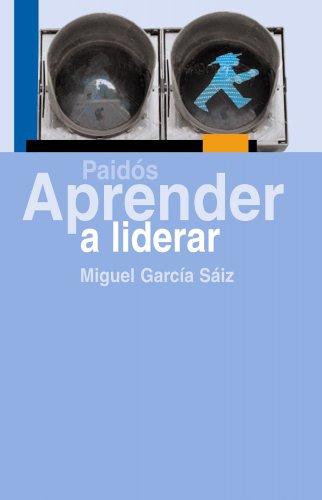 9788449323843: Aprender a liderar (Aprender (paidos))